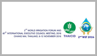 Second World Irrigation Forum , 06-12 November 2016 , Chiang Mai, Thailand
